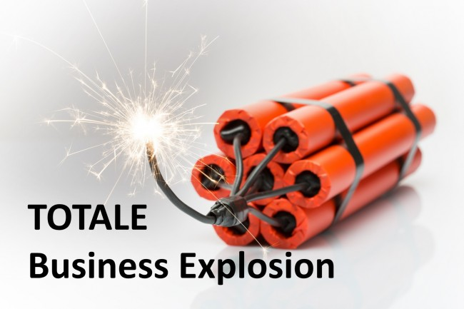 Totale Business Explosion