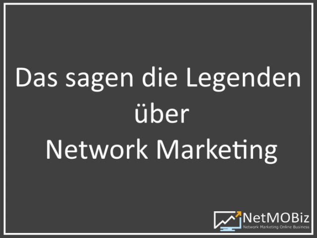 Network Marketing Legenden