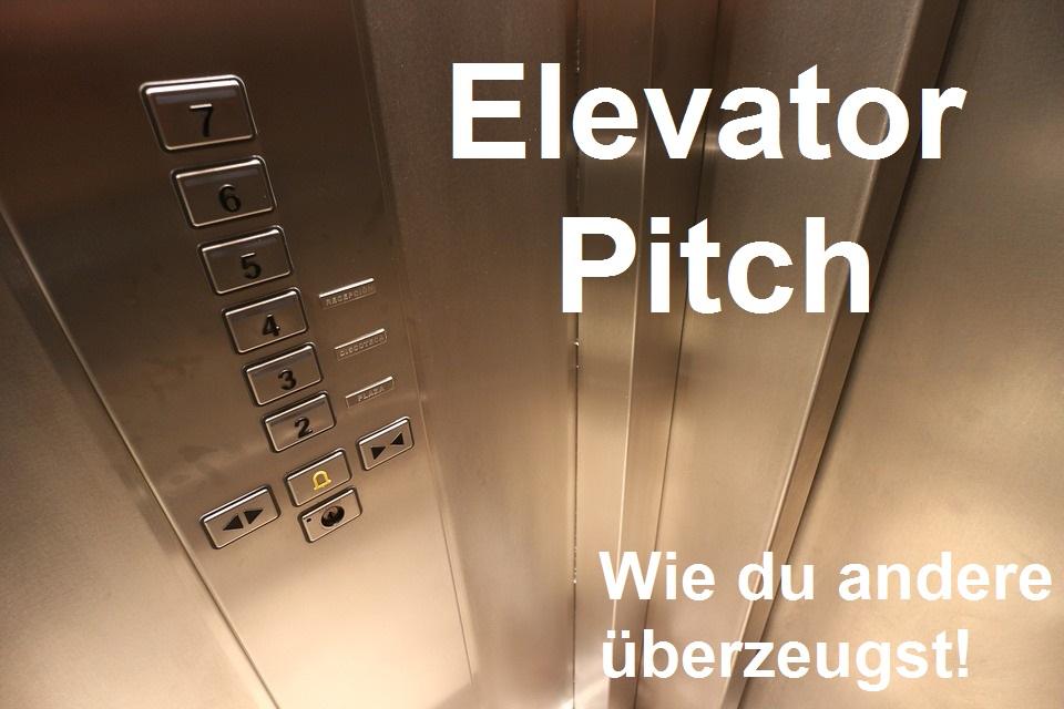 Elevator Pitch – Wie du andere schnell überzeugst