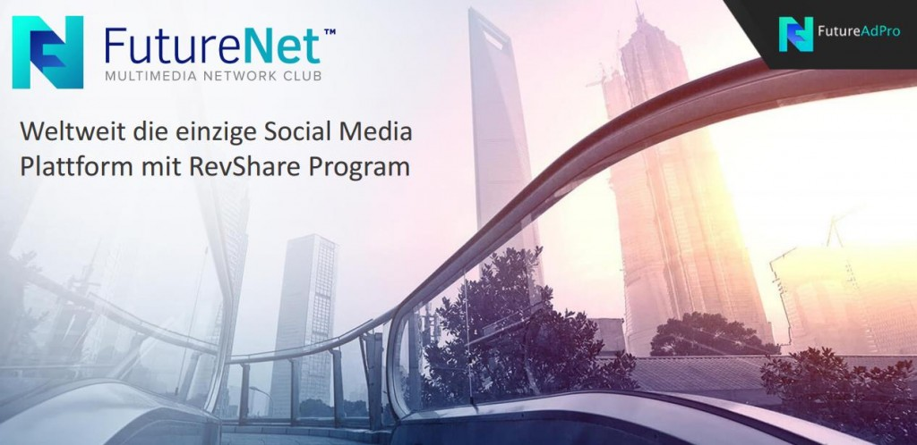 FutureNet – Social Media & RevShare Plattform