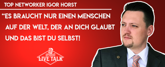 Igor Horst - Erfolg im Network Marketing