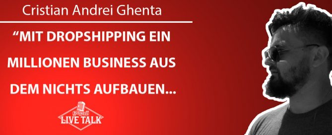 Christian Andrei Ghenta Business Live Talk Nr. 10 BLog