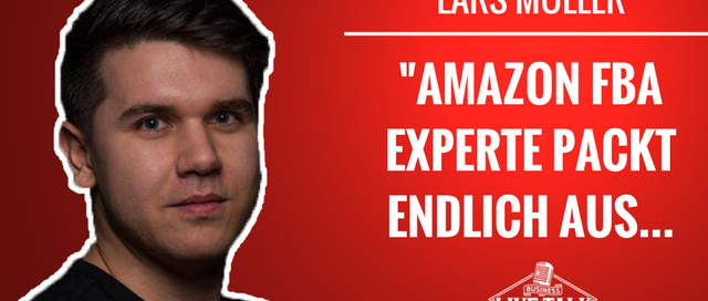 Lars Müller der Amazon FBA Experte
